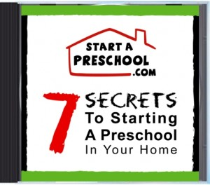 FREE CD about how to start a preschool in your home