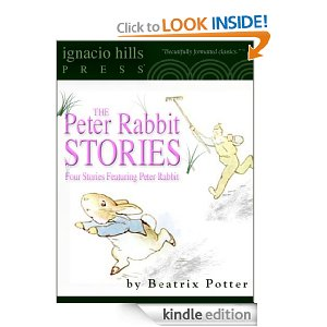 Peter Rabbit Stories (Four Illustrated Stories in One Volume)