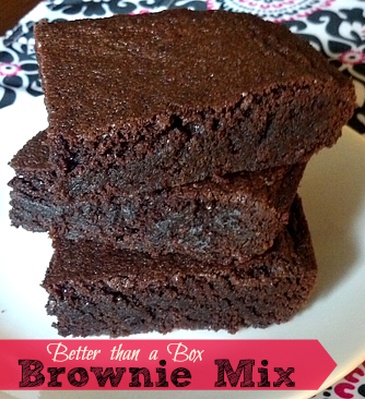Better than a box Brownie Mix