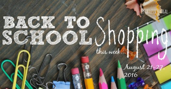 Back to School Shopping Trip August 21-27 2016