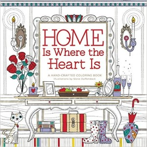 Home Is Where The Heart Is A Hand Crafted Adult Coloring